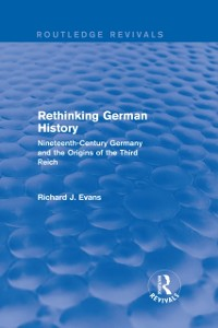 Cover Rethinking German History (Routledge Revivals)
