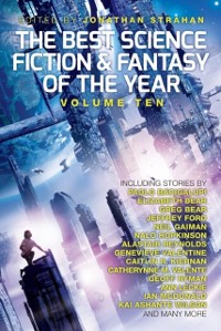 Cover Best Science Fiction and Fantasy of the Year, Volume Ten