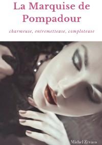 Cover La Marquise de Pompadour
