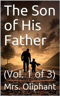 Cover The Son of His Father; vol. 1/3