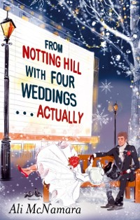 Cover From Notting Hill with Four Weddings . . . Actually