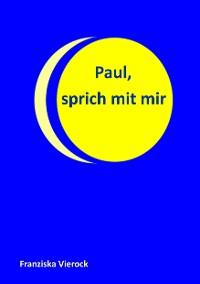 Cover Paul, sprich mit mir