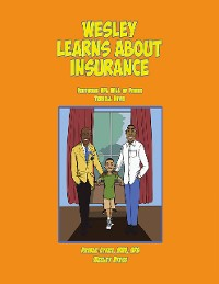 Cover Wesley Learns About Insurance: Featuring NFL Hall of Famer Terrell Davis