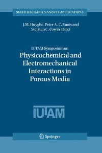 Cover IUTAM Symposium on Physicochemical and Electromechanical, Interactions in Porous Media