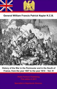 Cover History Of The War In The Peninsular And In The South Of France, From The Year 1807 To The Year 1814 - Vol. IV