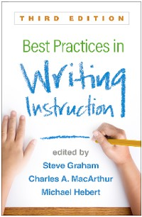 Cover Best Practices in Writing Instruction, Third Edition