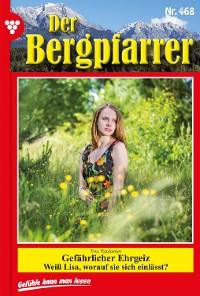 Cover Der Bergpfarrer 468 – Heimatroman