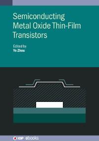 Cover Semiconducting Metal Oxide Thin-Film Transistors