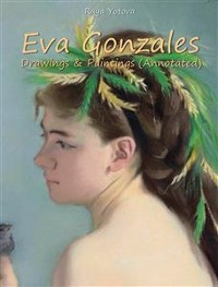Cover Eva Gonzales: Drawings & Paintings (Annotated)