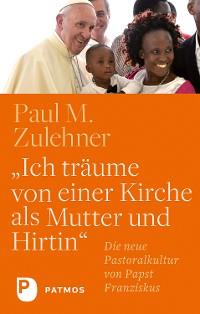 """Cover """"Ich träume von einer Kirche als Mutter und Hirtin"""""""