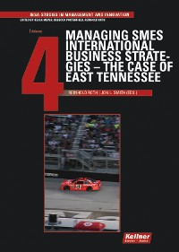 Cover Managing SMES International Business Strategies – The Case of East Tennessee