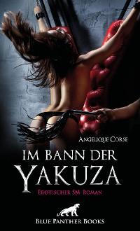 Cover Im Bann der Yakuza   Erotischer SM-Roman