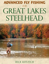 Cover Advanced Fly Fishing for Great Lakes Steelhead