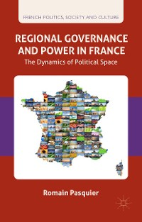Cover Regional Governance and Power in France