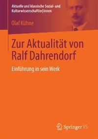 Cover Zur Aktualität von Ralf Dahrendorf