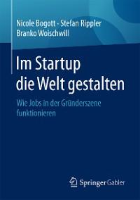 Cover Im Startup die Welt gestalten