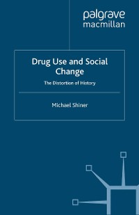 Cover Drug Use and Social Change