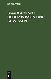 Cover Ueber Wissen und Gewissen