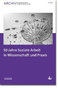 Cover 50 Jahre Soziale Arbeit in Wissenschaft und Praxis