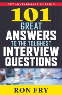 Cover 101 Great Answers to the Toughest Interview Questions