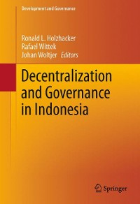 Cover Decentralization and Governance in Indonesia