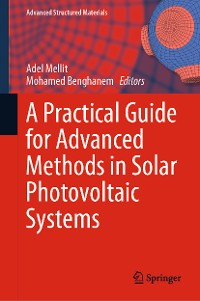 Cover A Practical Guide for Advanced Methods in Solar Photovoltaic Systems