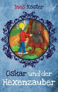 Cover Oskar und der Hexenzauber