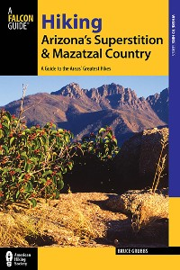Cover Hiking Arizona's Superstition and Mazatzal Country