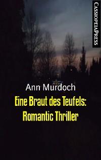 Cover Eine Braut des Teufels: Romantic Thriller
