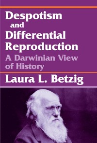 Cover Despotism, Social Evolution, and Differential Reproduction