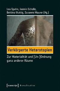 Cover Verkörperte Heterotopien