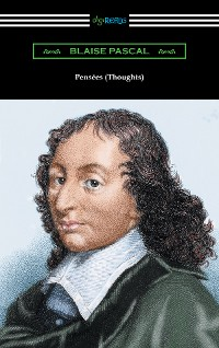Cover Pensées (Thoughts) [translated by W. F. Trotter with an introduction by Thomas S. Kepler]