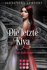 Cover Die letzte Kiya 2: Nachtkrone