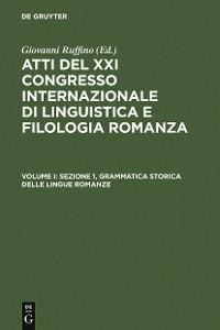 Cover Sezione 1, Grammatica storica delle lingue romanze
