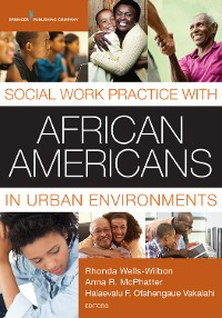Cover Social Work Practice with African Americans in Urban Environments
