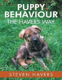 Cover Puppy Behaviour the Havers Way