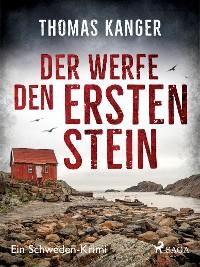 Cover Der werfe den ersten Stein - Ein Schweden-Krimi