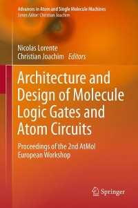 Cover Architecture and Design of Molecule Logic Gates and Atom Circuits