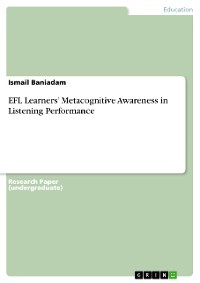 Cover EFL Learners' Metacognitive Awareness in Listening Performance