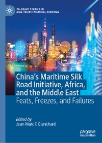 Cover China's Maritime Silk Road Initiative, Africa, and the Middle East