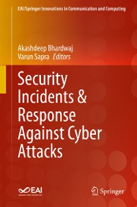 Cover Security Incidents & Response Against Cyber Attacks