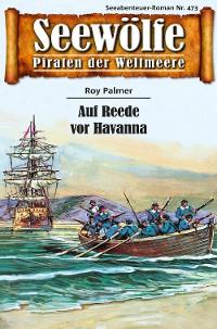 Cover Seewölfe - Piraten der Weltmeere 473