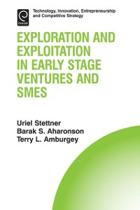 Cover Exploration and Exploitation in Early Stage Ventures and SMEs