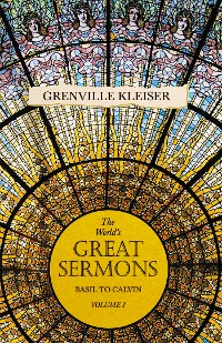 Cover The Worlds Great Sermons - Basil To Calvin - Volume I