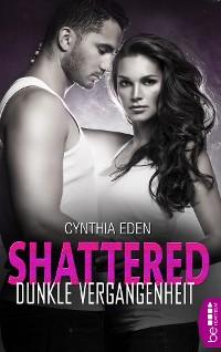 Cover Shattered - Dunkle Vergangenheit