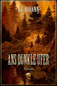 Cover Ans dunkle Ufer