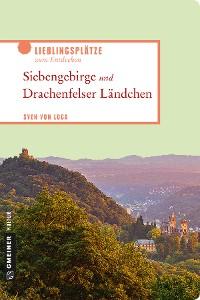 Cover Siebengebirge und Drachenfelser Ländchen
