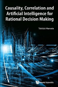 Cover Causality, Correlation And Artificial Intelligence For Rational Decision Making