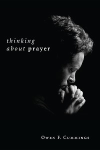 Cover Thinking about Prayer