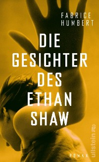 Cover Die Gesichter des Ethan Shaw